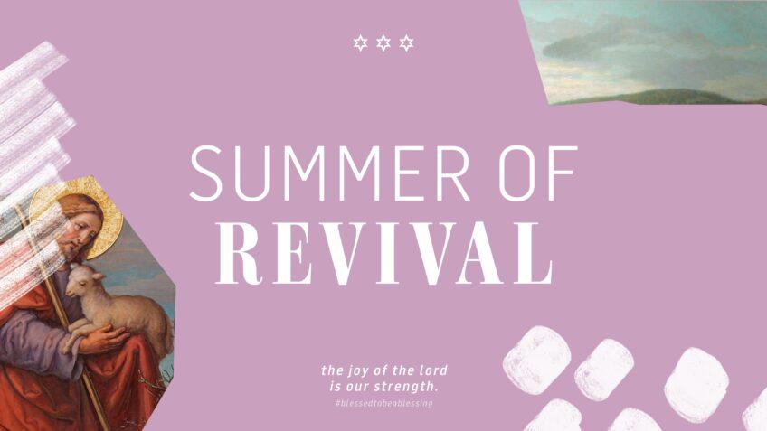 Summer of Revival